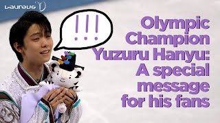 Laureus 2019 | Japanese Olympic Champion Yuzuru Hanyu with a special message for his fans