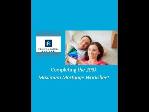 How To Complete The 203k Maximum Mortgage Worksheet Youtube