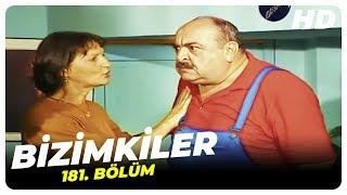 Bizimkiler 181. Bölüm | Nostalji Diziler