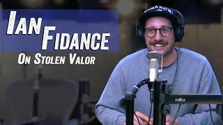 Ian Fidance On Stolen Valor - Jim Norton & Sam Roberts