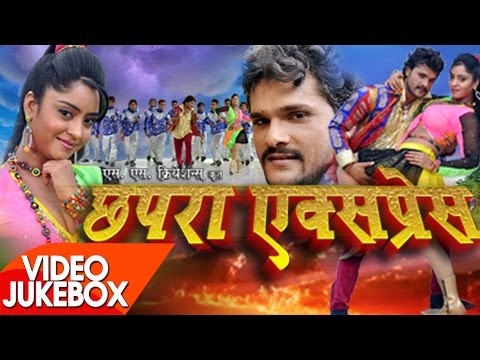 Chhapra Express - Video JukeBOX - Khesari Lal Yadav - Bhojpuri  Songs 2017 New