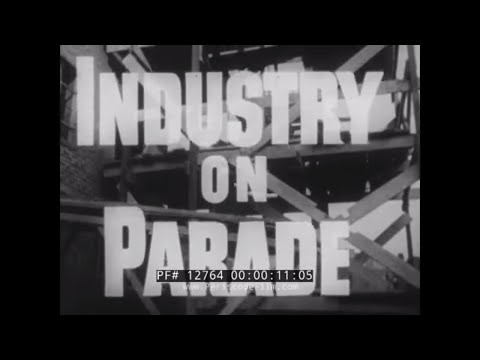 INDUSTRY ON PARADE   SULFUR MINING  LOUISVILLE CHAIR CO.  PAPER TOWELS  TUNA FISHING  12764