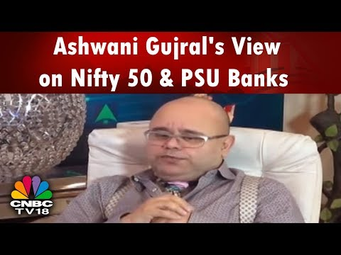 Ashwani Gujral's View on Nifty 50 & PSU Banks   Sell Tata Steel, HDFC Bank, Ashok Leyland