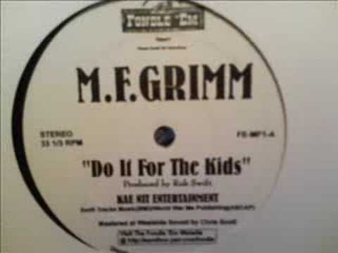 MF Grimm  Do It For The Kids