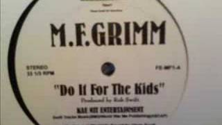 MF Grimm - Do It For The Kids