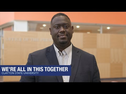 Clayton State University - We Are All in This Together