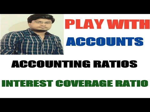 57# Accounting Ratios-6 (Interest Coverage Ratio) class 12th