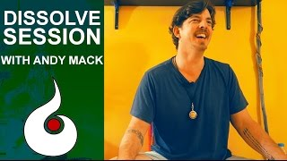 Dissolve Session with Andy Mack YouTube Videos
