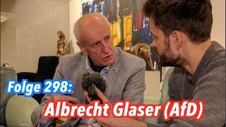 Albrecht Glaser, Bundespräsidentschaftskandidat der AfD - Jung & Naiv: Folge 298