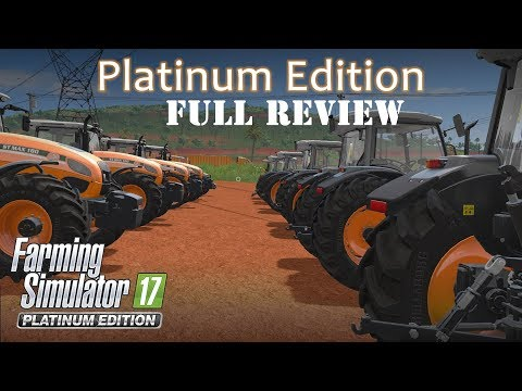 Farming Simulator 17 Platinum Expansion / Edition - Official Full Review
