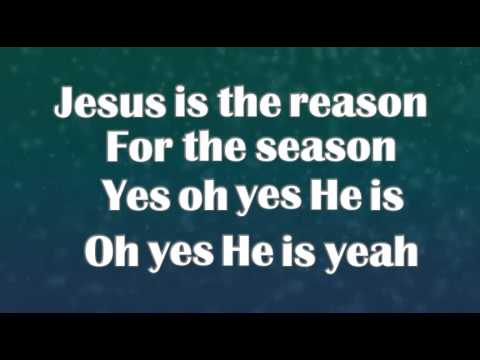 Jesus is the Reason with Lyrics