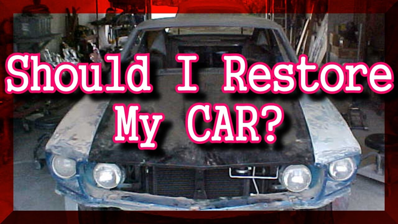 Should I Restore My OLD CAR, Or Buy One Already Restored? ULTIMATE ...