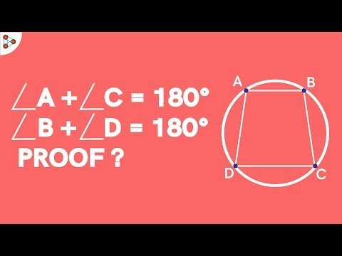 Opposite Angles of a Cyclic Quadrilateral add up to 180 Degrees  Proof