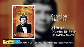 Tabaco y Ron - Rodolfo Aicardi y Su Tipica Ra7 / Discos Fuentes