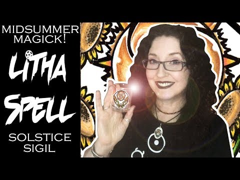Litha Spell And How I Made A Midsummer Sigil 2019