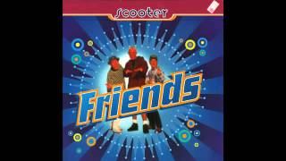 Scooter - Friends - Extended Version.[2/3].