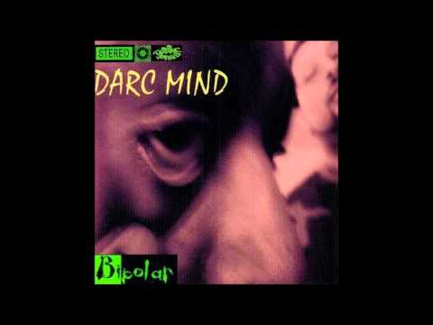 Darc Mind - Where I've Alwayz Been