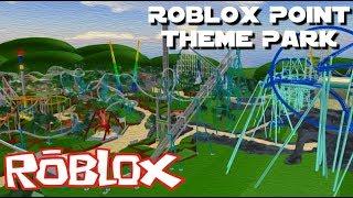 ROBLOX [FR] - Ce Parc D'attraction Est Fou - ROBLOX POINT - THEME PARK