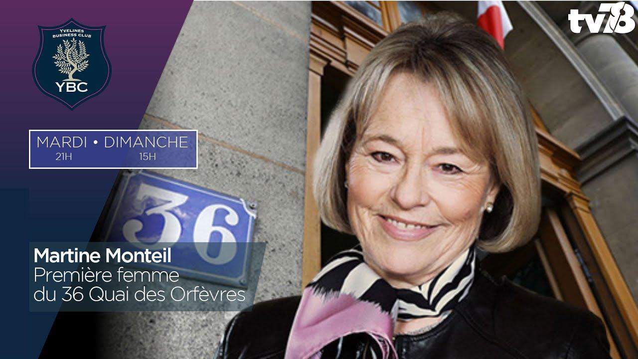 YBC. Martine Monteil, Première femme du 36 Quai des Orfèvres
