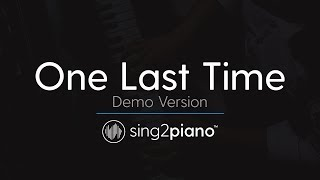 One Last Time (Piano Karaoke demo) Ariana Grande