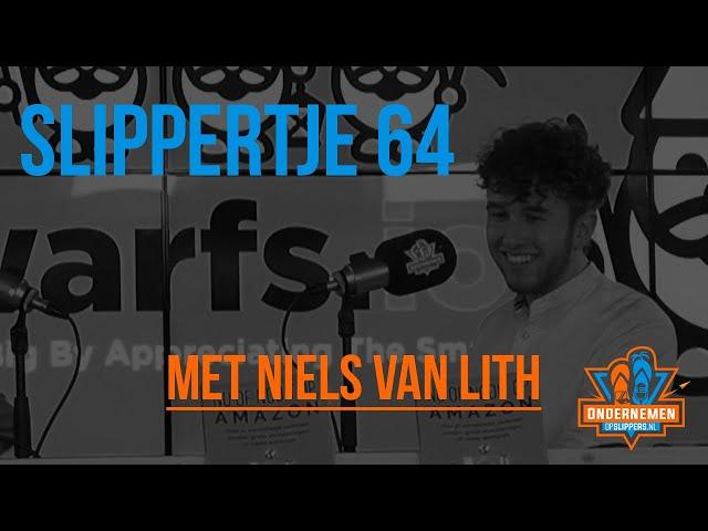 Slippertje 64: Ecommerce onderneming verkopen aan de Dwarfs met Niels van Lith