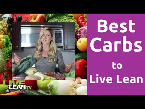 Best Carbs to Live Lean