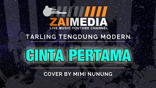 "Download lagu TARLING TENGDUNG "" CINTA PERTAMA "" Zaimedia Live Music By Mimi Nunung"