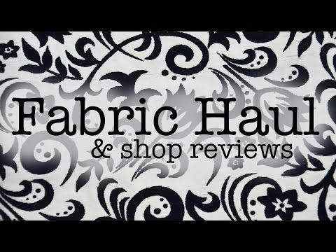 Fabric Haul & Shopping Adventures