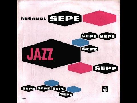 Jazz Ansambl Mojmira Sepea - S/T (FULL ALBUM, jazz, 1960, Slovenia, Yugoslavia)