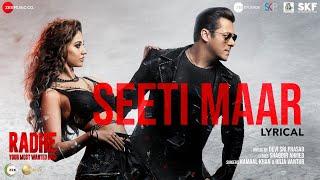 Seeti Maar - Lyrical | Radhe - Your Most Wanted Bhai | Salman Khan,Disha Patani|Kamaal K,Iulia V|DSP