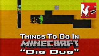Things to do in: Minecraft - Dig Dug