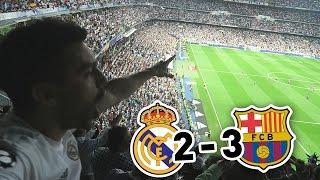 Real Madrid 2-3 Barcelona | ASÍ VIVIMOS EL CLÁSICO