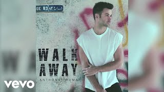 Anthony Touma - Walk Away (Pseudo Video)