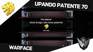 Warface: UPANDO PATENTE 70 / Free Kill / Obrigado GALERA!