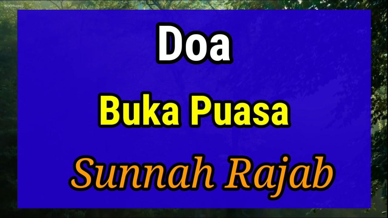 Doa Buka Puasa Sunnah Rajab Youtube