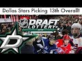 DALLAS STARS DRAFTING 13TH OVERALL! Stars Draft Situation And My Ideal Picks