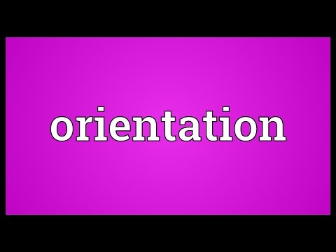 Orientation Meaning