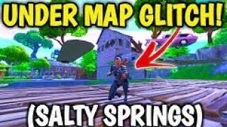 *FORTNITE GLITCH*: HOW TO Get Under SALTY SPRINGS in Fortnite! - Fortnite SEASON 7 GLITCHES