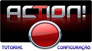 "Tutorial ""Configurando Action"""
