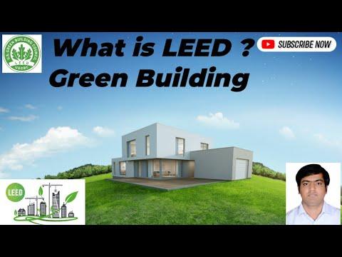 What Is LEED? II LEED Green Building  II Introduction To LEED Certification In Hindi