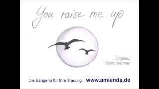 Video You raise me up - Celtic Woman (Amienda - Hochzeitssängerin) download MP3, 3GP, MP4, WEBM, AVI, FLV Desember 2017