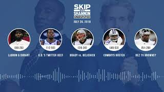 UNDISPUTED Audio Podcast (7.26.18) with Skip Bayless, Shannon Sharpe & Jenny Taft | UNDISPUTED