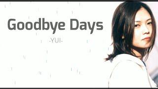 Lagu jepang enak di nyanyikan saat hujan • Goodbye Days - YUI | Lyrics video