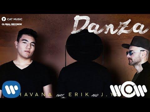 Havana feat. Erik & J.Yolo - Danza | Official Audio