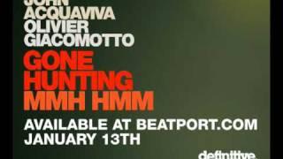 John Acquaviva, Olivier Giacomotto - Gone Hunting EP
