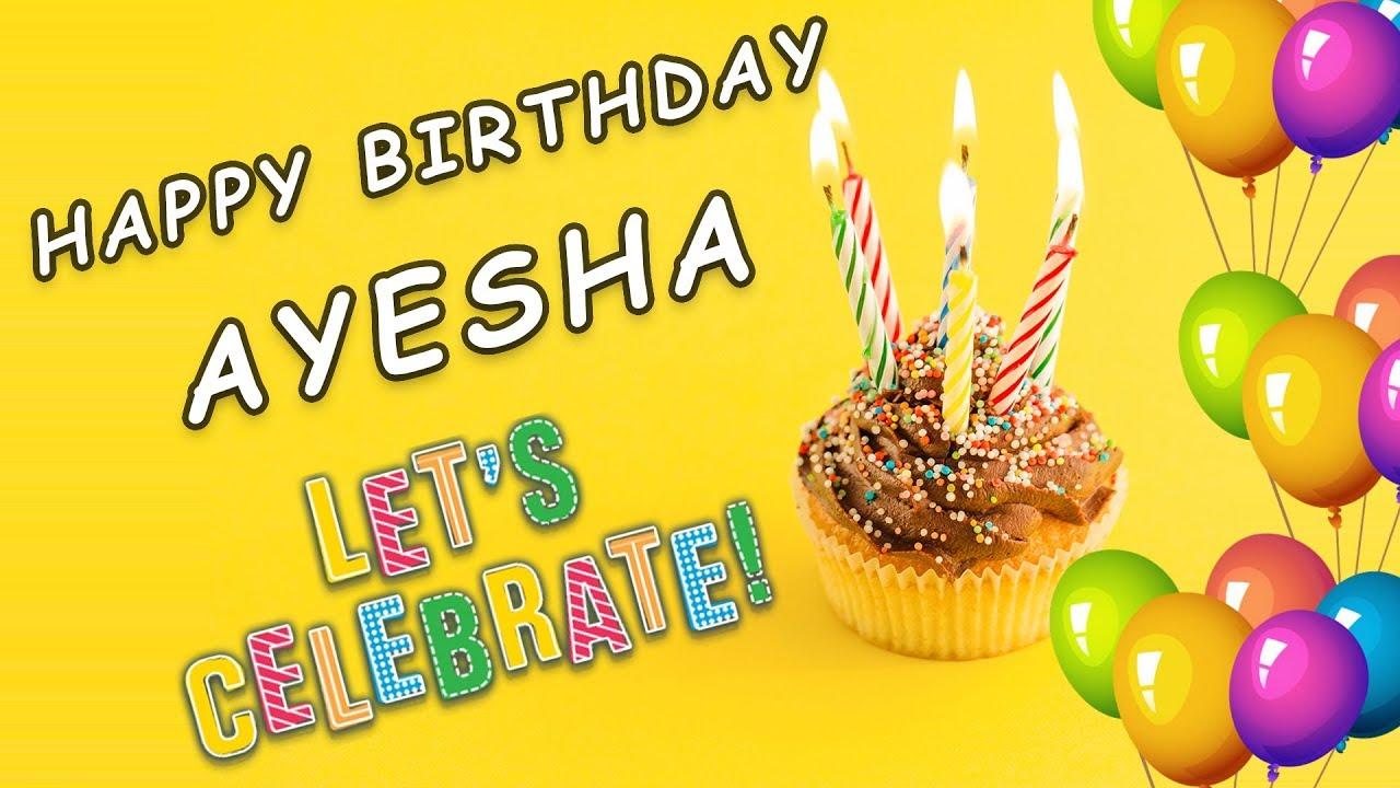 Happy Birthday Ayesha Hbd Ayesha Whatsapp Status Full Hd Youtube