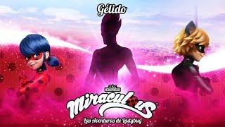 MIRACULOUS 🐞 GÉLIDO - TRAILER  🐞 Las Aventuras de Ladybug   Oficial episodio