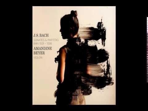 JS Bach, Violin Partita No.3 in E major, BWV 1006 - Amandine Beyer