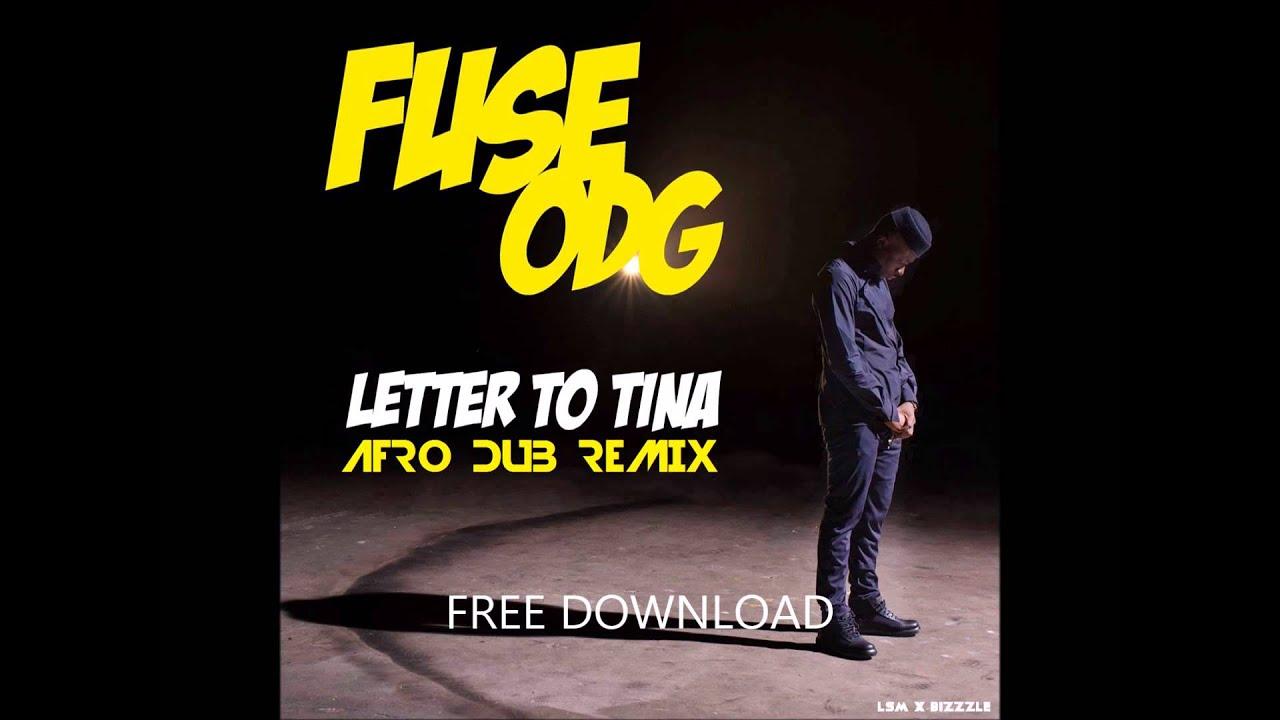 Download Letter To Tina (LSMxBizzzle Afrodub Remix) - Fuse ODG