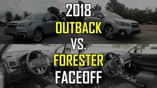 2018 Subaru Outback vs. 2018 Subaru Forester: Faceoff Comparison